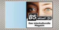 B5 aktuell | Interkulturelles Magazin | 31.08.14 | Audio